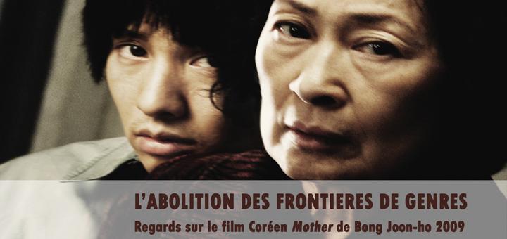 « L'abolition des frontières de genres : regards sur le film coréen Mother de Bong Joon-ho 2009 »