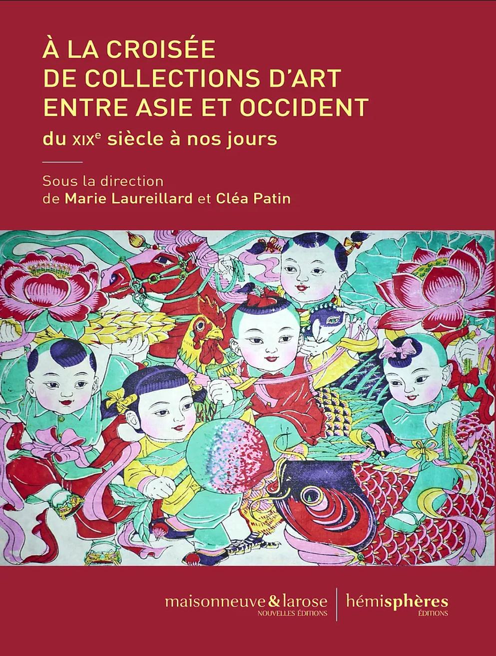A la croisée de collections d'art entre Asie et Occident »