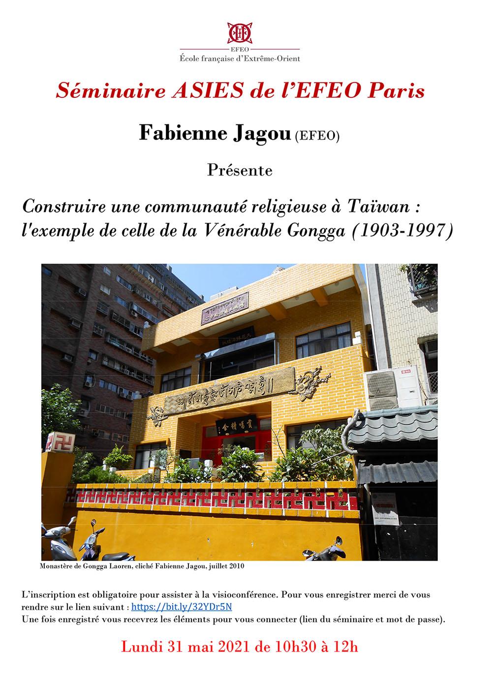 Fabienne Jagou : Construire une communauté religieuse à Taïwan : l'exemple de celle de la Vénérable Gongga (1903-1997)